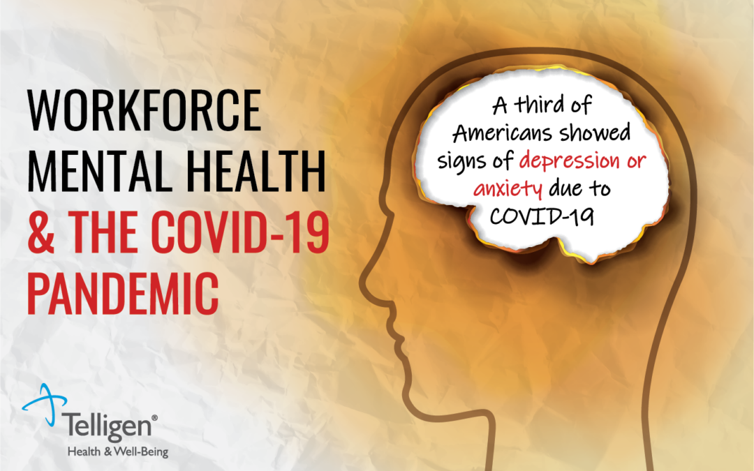 Workforce Mental Health & The COVID-19 Pandemic